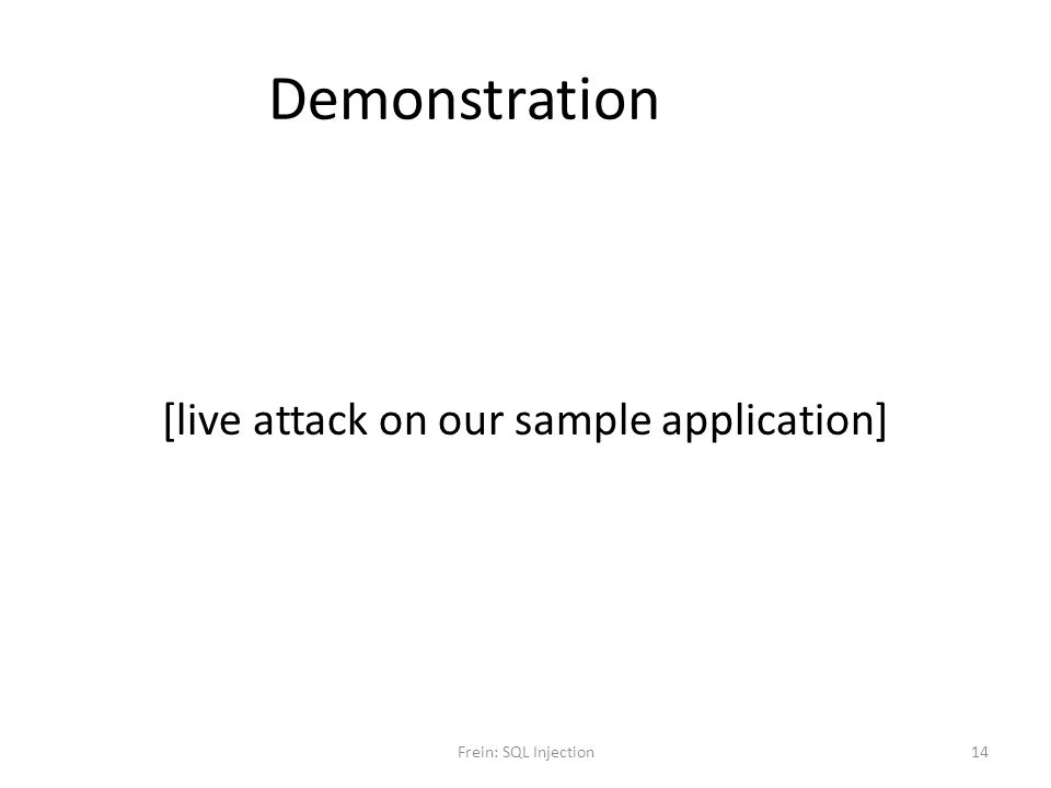 [live attack on our sample application]